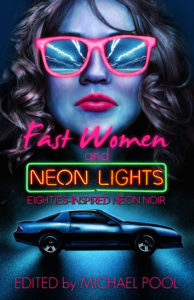 Fast+Women+And+Neon+Lights+ARC+cover